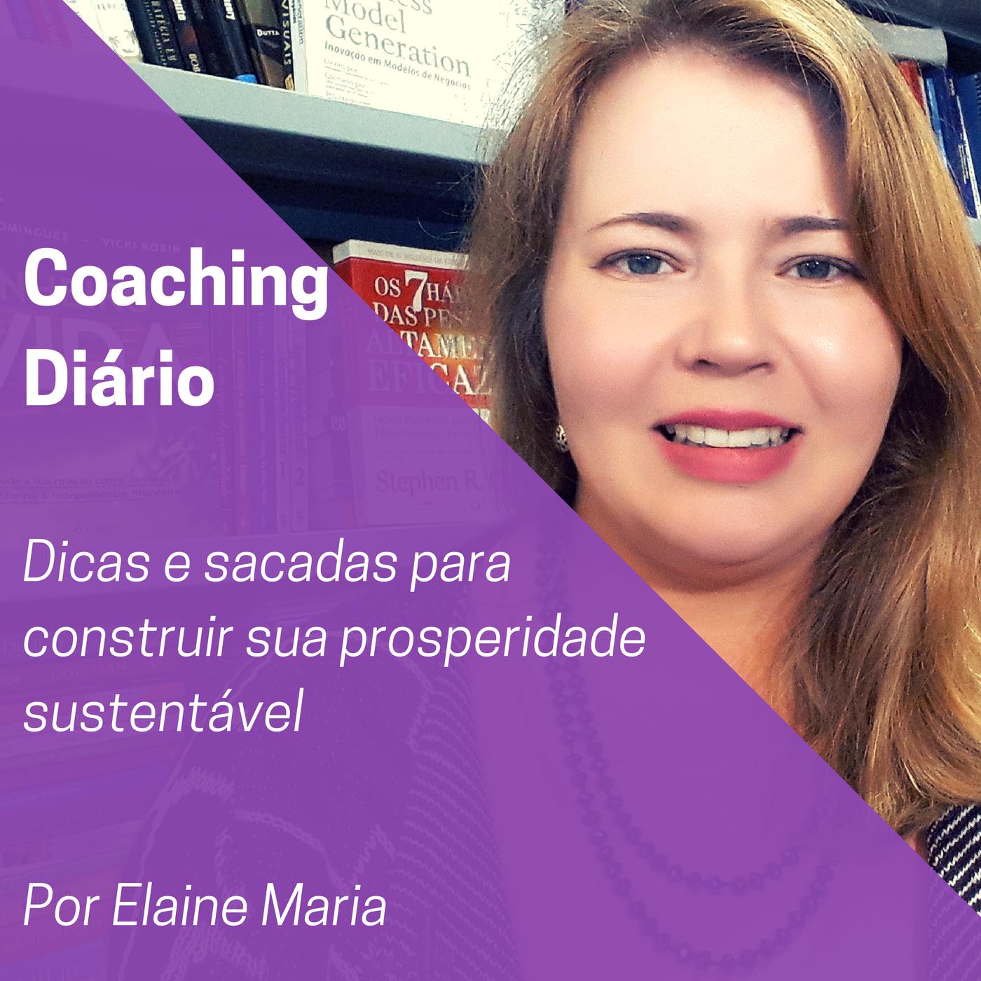 Podcast Coaching Diário #368 – As suas prioridades – sua situação atual